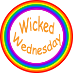 Wicked Wednesdsay #258 — Long Lost Friends