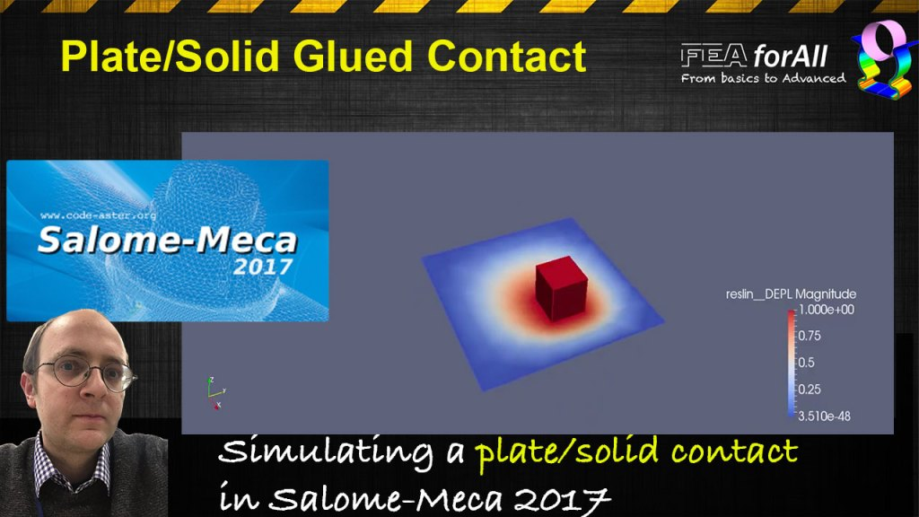 [Salome Meca Tutorial] How to simulate a contact solid-plate