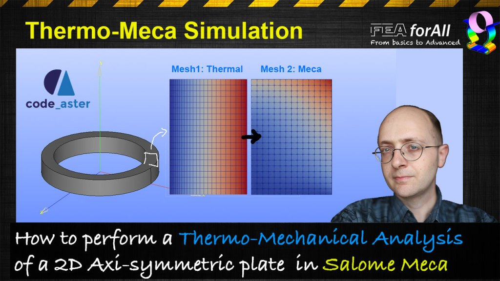 [Salome Meca Tutorial] Thermo Mechanical Analysis of a 2D Axisymmetric plate