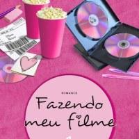 Fazendo Meu Filme 1: A Estreia de Fani (Paula Pimenta)