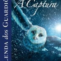 A Lenda dos Guardiões – A Captura (Kathryn Lasky)