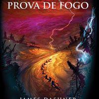 Maze Runner - Prova de Fogo (James Dashner)