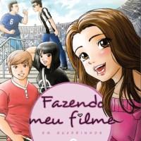 Fazendo Meu Filme em Quadrinhos: 2 – Azar no Jogo, Sorte no Amor? (Paula Pimenta)