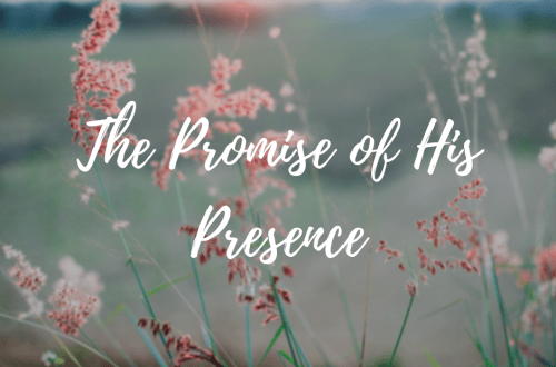 The Promise of His Presence