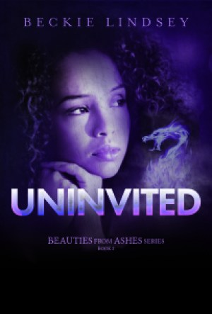 Uninvited by Beckie Lindsey