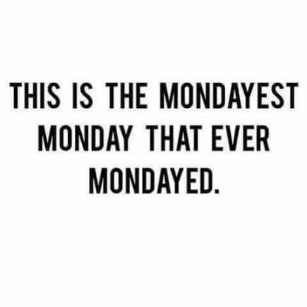 Monday madness