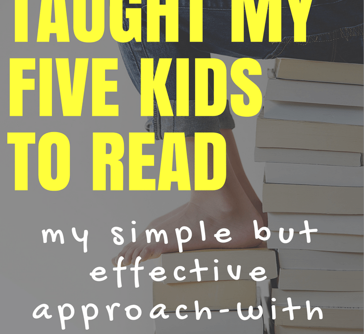 How I taught my five kids to read