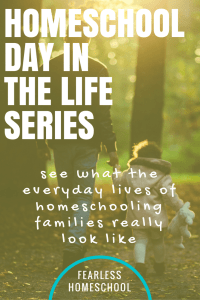 Homeschooling day in the life series from Fearless Homeschool. Take a look at what homeschooling and unschooling REALLY looks like!