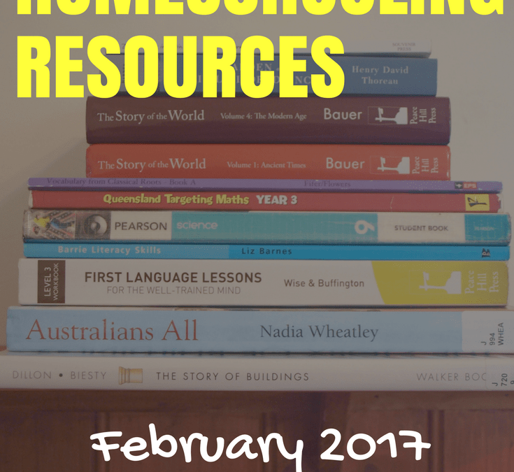 Our Eclectic Homeschool Resource Summary – February 2017