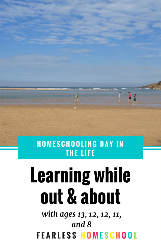 Homeschoolers aren't always at home! Learning while out and about - a homeschooling day in the life