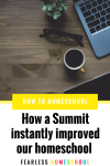 How the Start Homeschooling Summit improved our homeschool – instantly