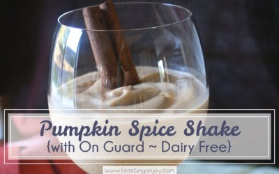 Pumpkin Spice Shake {with On Guard Essential Oil ~ Dairy Free}