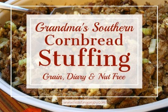 Grandma's Southern Cornbread Stuffing {Grain, Dairy & Nut Free} 1 | Feasting On Joy