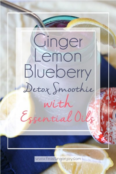 Ginger, Lemon Blueberry Detox Smoothie | Feasting On Joy