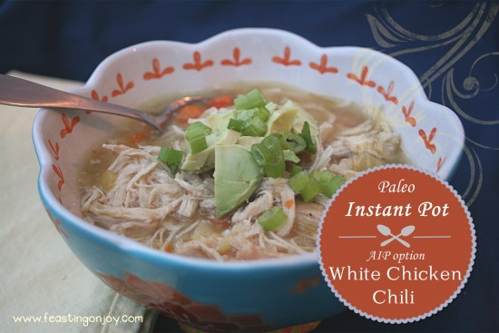 Paleo Instant Pot White Chicken Chili with AIP Option