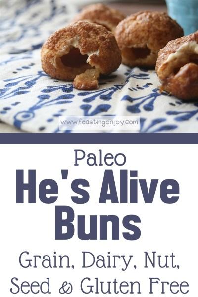 Paleo He's Alive Buns {Gluten, Grain, Diary, Nut & Seed Free} | Feasting On Joy
