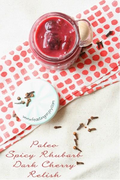Paleo Spicy Rhubarb Dark Cherry Relish 4