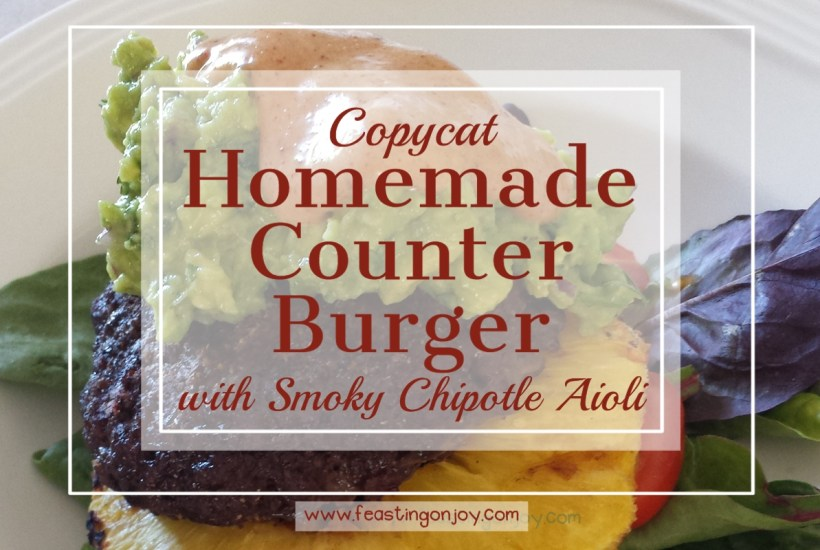 Copycat Homemade Counter Burger With Smoky Chipotle Aioli