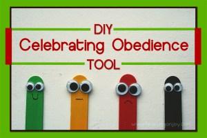 DIY Celebrating Obedience Tool