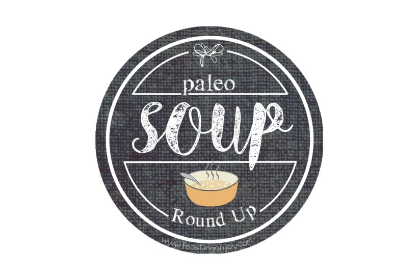 Paleo Soup Round Up