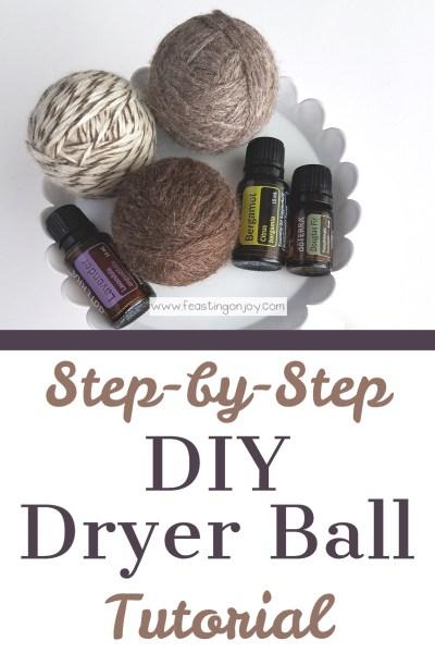 Step-by-Step DIY Dryer Ball Tutorial   Feasting On Joy