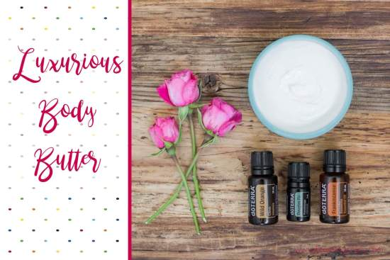 Luxurious Body Butter with Essential Oils | Feasting On Joy
