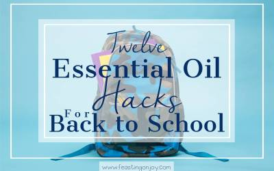 Twelve Essential Oil Hacks for Back to School