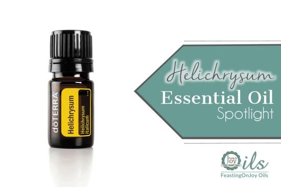 Essential Oil Spotlight: Helichrysum 1 | Feasting On Joy