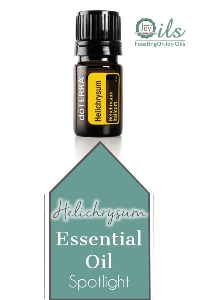Essential Oil Spotlight: Helichrysum | Feasting On Joy