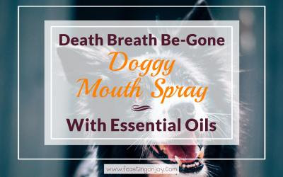 Death Breath Be-Gone Doggy Mouth Spray with Essential Oils