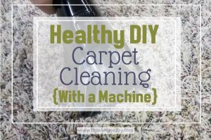 Healthy DIY Carpet Cleaning {With a Machine}