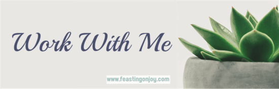 Work With Me | Feasting On Joy & Feastng OnJoy Oils