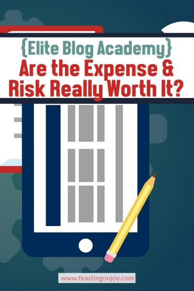 {Elite Blog Academy} Are the Expense and Risk Really Worth It?
