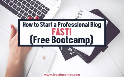 How to Start a Professional Blog Fast {Free Bootcamp}