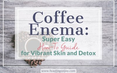 Coffee Enema: Super Easy How-To Guide for Vibrant Skin & Detox