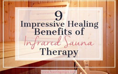 Nine Impressive Healing Benefits of Infrared Sauna Therapy