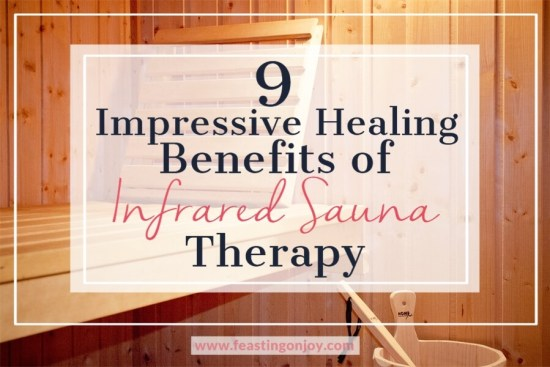 9 Impressive Healing Benefits of Infrared Sauna Therapy 1 | Feasting On Joy