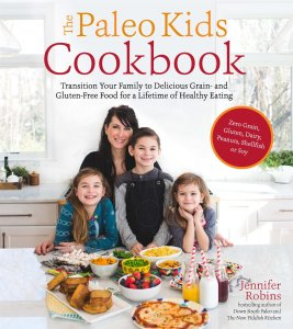 The Paleo Kids Cookbook for Bakers | Feasting On Joy