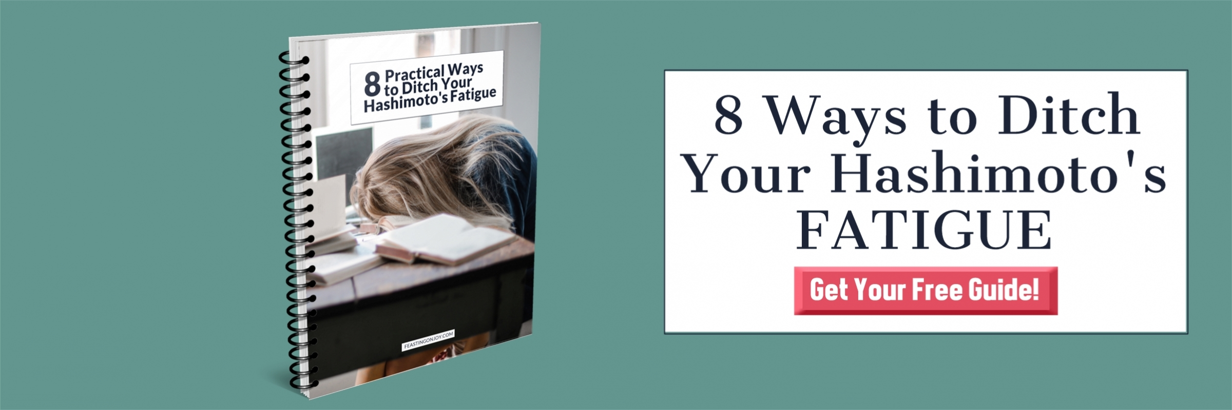 8 Practical Ways to Ditch Your Hashimoto's Fatigue | Feasting On Joy