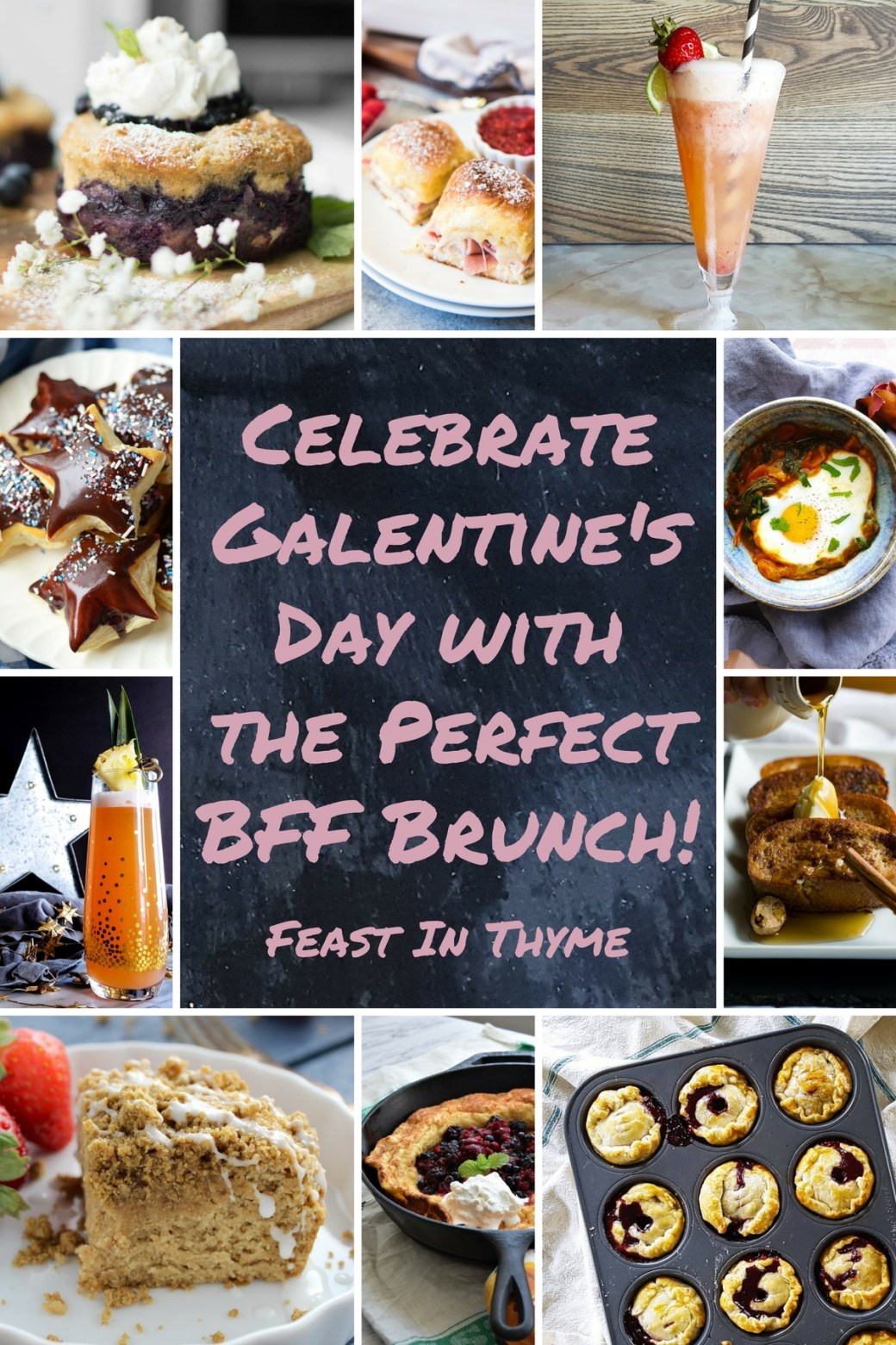 Celebrate Galentine's Day with the Perfect BFF Brunch! #galentinesday #brunch #recipes | FeastInThyme.com