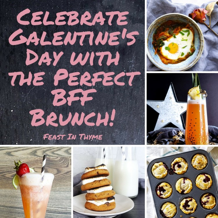 Celebrate Galentine's Day with the Perfect BFF Brunch! | FeastInThyme.com