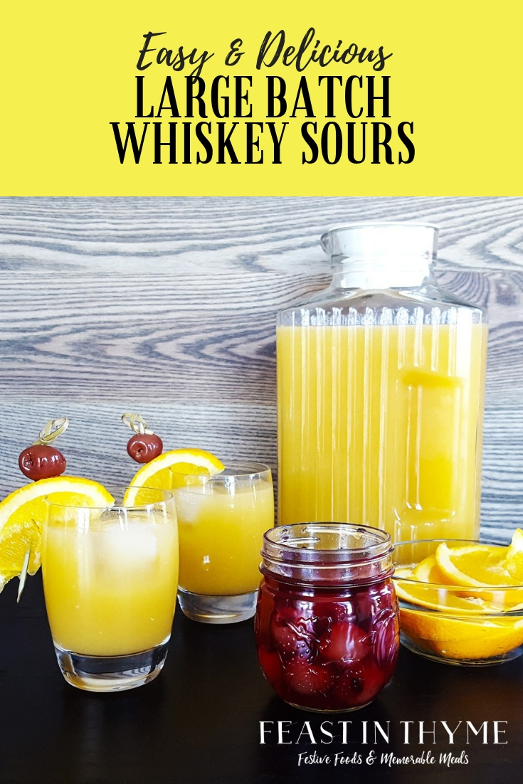 These Large Batch Whiskey Sours are easy to make and perfect for a crowd at your next party! #cocktail #party #whiskey | FeastInThyme.com
