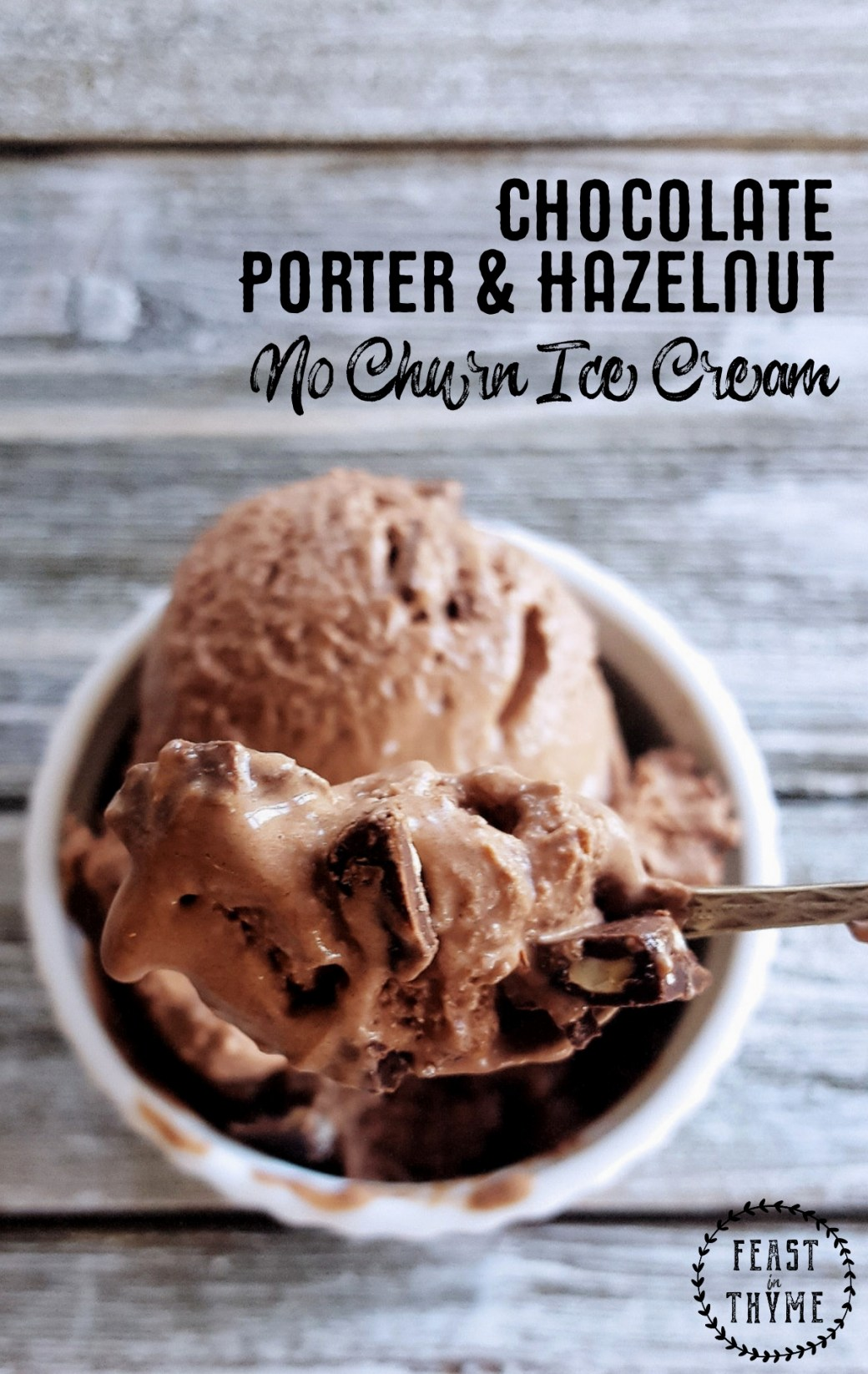 I scream, you scream, we all scream for this rich & creamy Chocolate Porter & Hazelnut No Churn Ice Cream no matter the time of year. #icecream #chocolate #beer | FeastInThyme.com