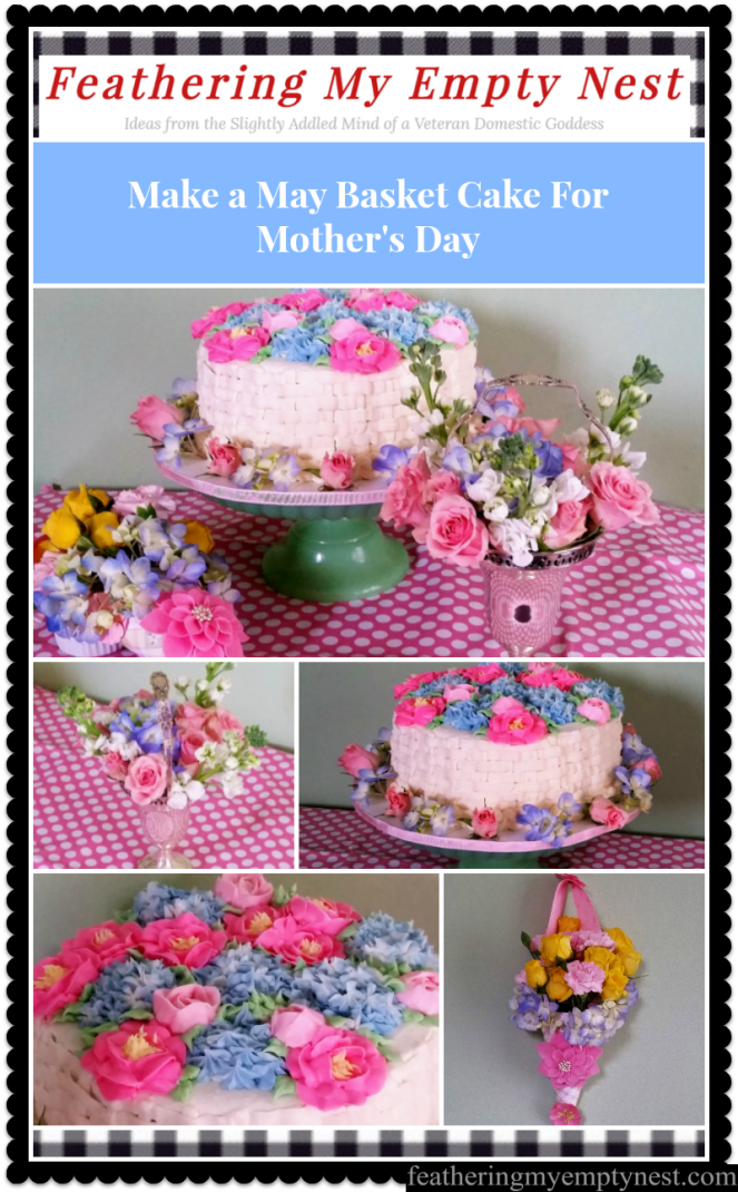 How To Make A May Basket Cake To Celebrate Mother's Day