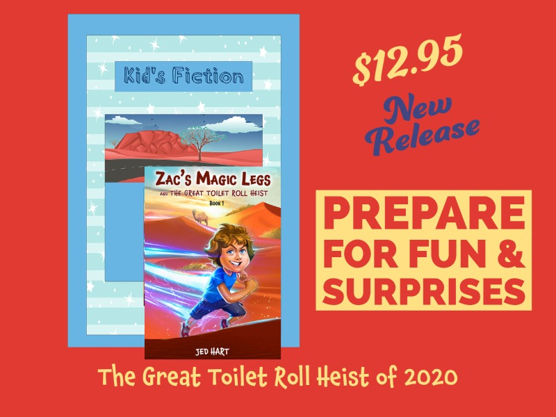 Zac's Magic Legs: The Great Toilet Roll Heist of 2020, Book One. Author Jed Hart. Publisher Feather Knight Books