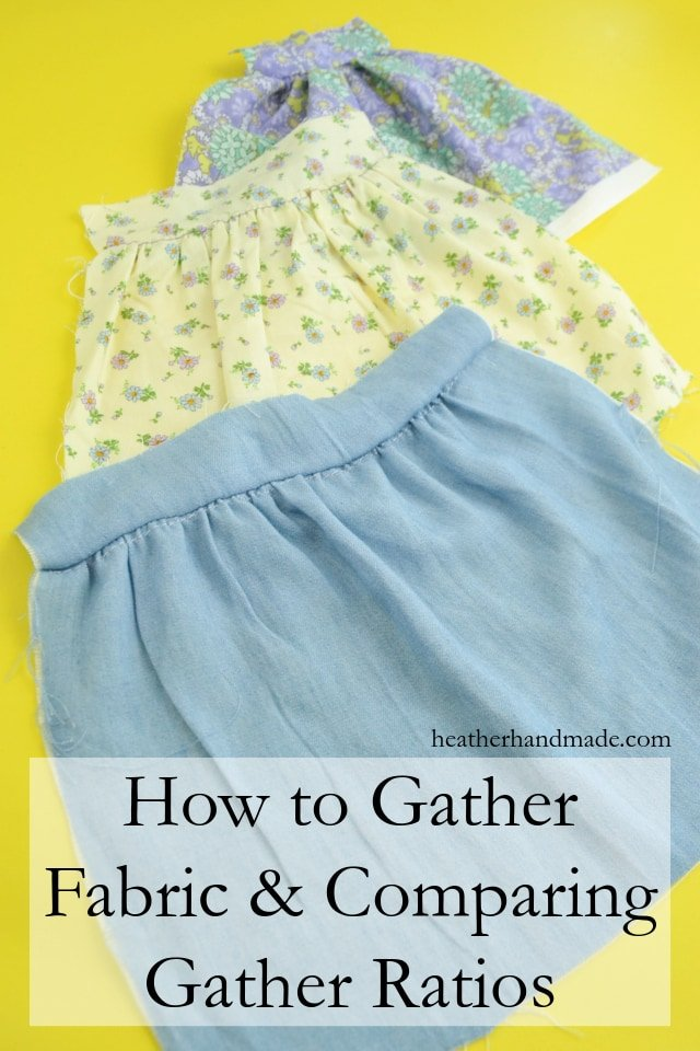 Sewing tutorial: 3 ways to gather fabric and how to compare gather ratios