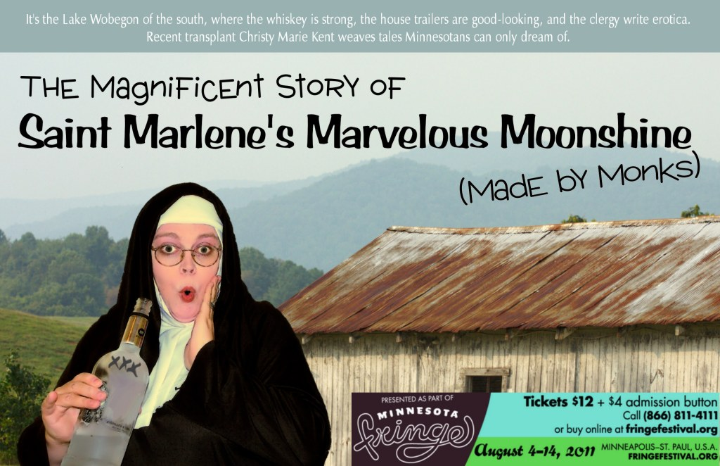 The Magnificent Story of St. Marlene's Marvelous Moonshine (Made by Monks)