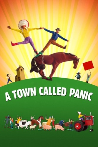 A Town Called Panic 2009 movie poster