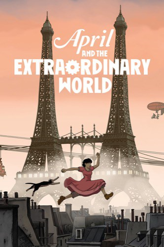 April and the Extraordinary World 2015 movie poster
