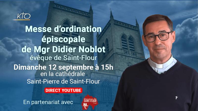 Ordination épiscopale de Mgr Didier Noblot